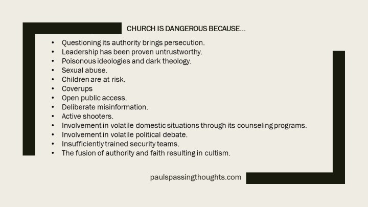 Church is dangerous