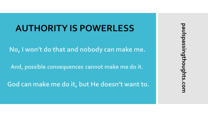 Authority is Powerless
